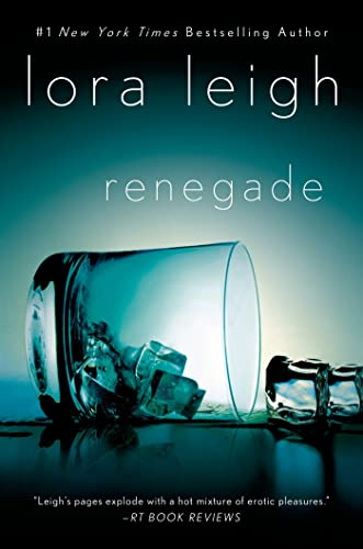 Renegade: A Novel (Elite Ops) (1250036682) by Lora Leigh