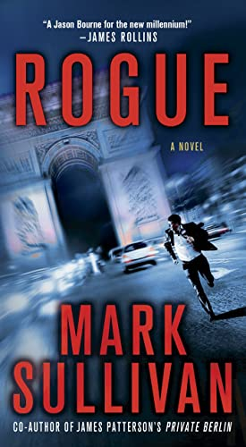 9781250036940: Rogue: A Novel (Robin Monarch Thrillers)