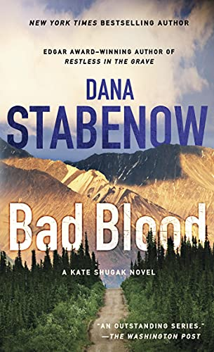9781250036964: Bad Blood (Kate Shugak Mysteries)