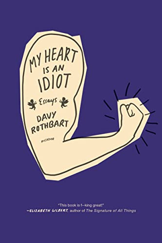 9781250037725: My Heart Is an Idiot: Essays