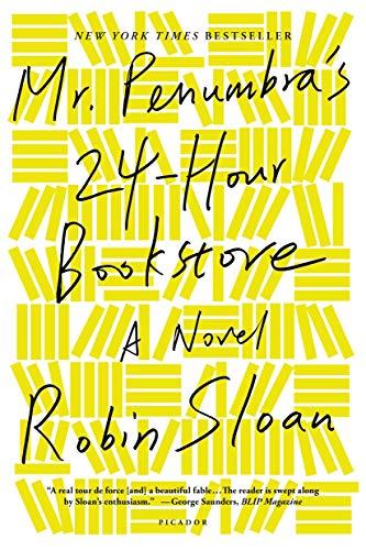 9781250037756: Mr. Penumbra's 24-Hour Bookstore: A Novel