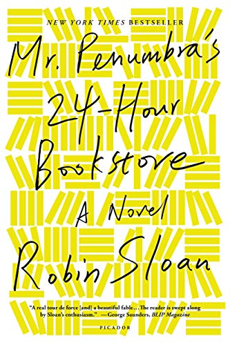 9781250037756: Mr. Penumbra's 24-Hour Bookstore: A Novel