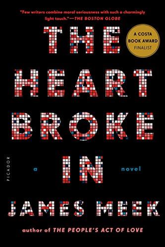 9781250037770: The Heart Broke In: A Novel