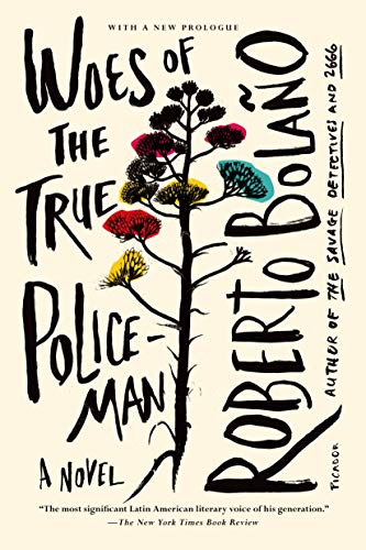 9781250037824: Woes of the True Policeman: A Novel