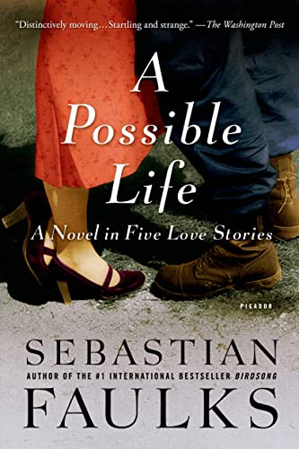 9781250037855: A Possible Life: A Novel in Five Love Stories