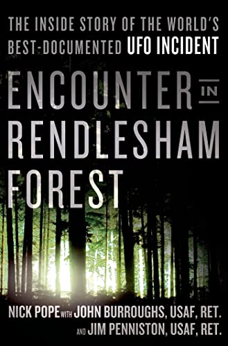 9781250038104: Encounter in Rendlesham Forest: The Inside Story of the World's Best-Documented UFO Incident