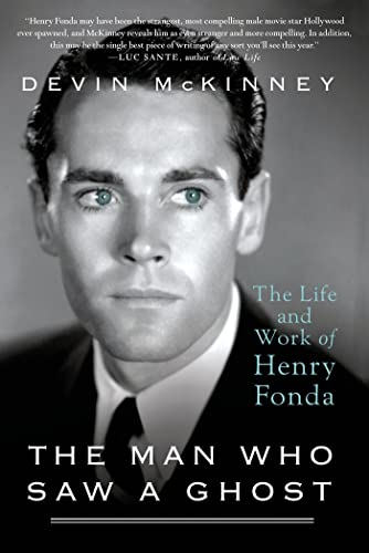 9781250038265: The Man Who Saw a Ghost: The Life and Work of Henry Fonda