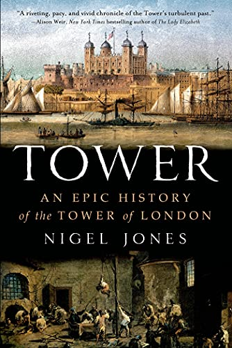 9781250038401: Tower: An Epic History of the Tower of London
