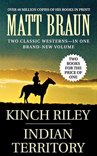 9781250038692: Kinch Riley / Indian Territory