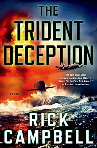 The Trident Deception: Campbell, Rick