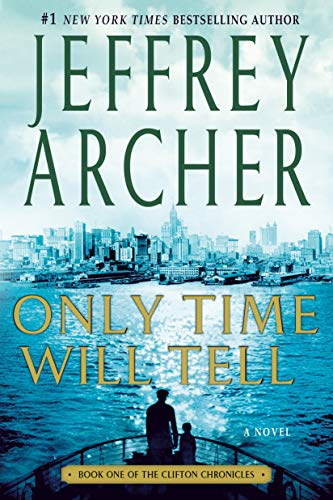 9781250039026: Only Time Will Tell (Clifton Chronicles)
