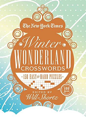 9781250039194: The New York Times Winter Wonderland Crosswords: 165 Easy to Hard Puzzles