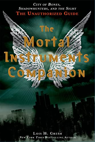9781250039279: The Mortal Instruments Companion: City of Bones, Shadowhunters, and the Sight: The Unauthorized Guide