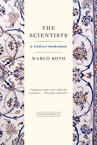 9781250039453: The Scientists: A Family Romance