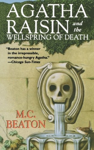 9781250039521: Agatha Raisin and the Wellspring of Death