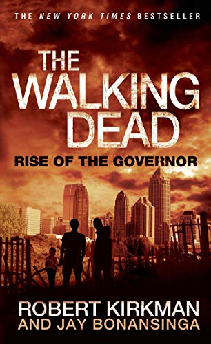 9781250039644: The Walking Dead: Rise of the Governor (The Walking Dead Series)