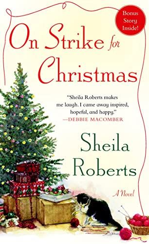 9781250039651: On Strike for Christmas: A Novel