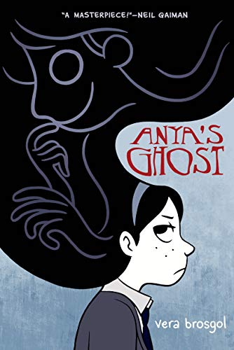 9781250040015: Anya's Ghost