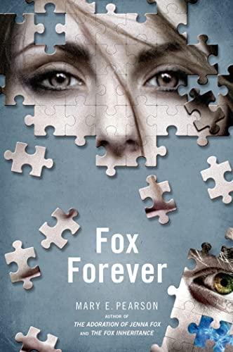 9781250040053: Fox Forever: The Jenna Fox Chronicles