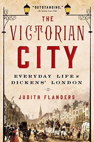 9781250040213: The Victorian City: Everyday Life in Dickens' London