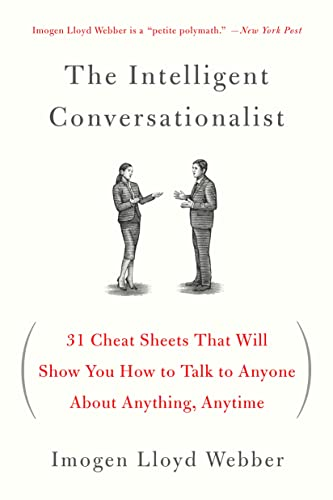 9781250040473: The Intelligent Conversationalist: 31 Cheat Sheets That Will Show You How to Talk to Anyone About Anything, Anytime