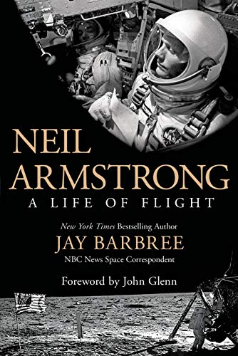 9781250040718: Neil Armstrong: A Life of Flight