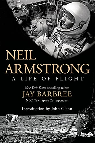 9781250040725: Neil Armstrong: A Life of Flight