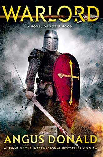 9781250040817: Warlord: A Novel of Robin Hood (The Outlaw Chronicles)