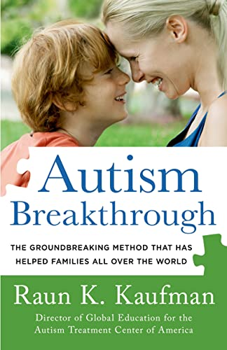 9781250041111: Autism Breakthrough: The Groundbreaking Method That Has Helped Families All Over the World