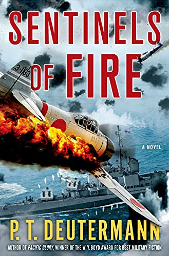 Sentinels of Fire: Deutermann, P. T.