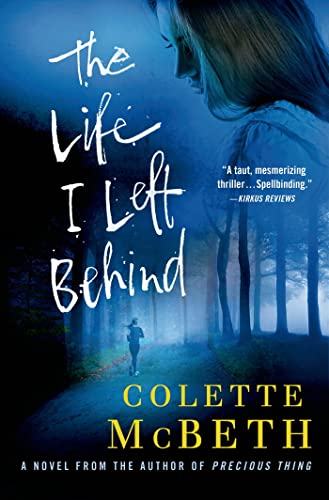 9781250041210: The Life I Left Behind: A Novel