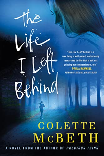 9781250041234: The Life I Left Behind: A Novel