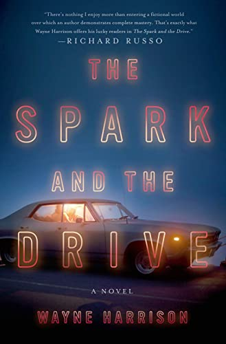 The Spark and the Drive: Harrison, Wayne