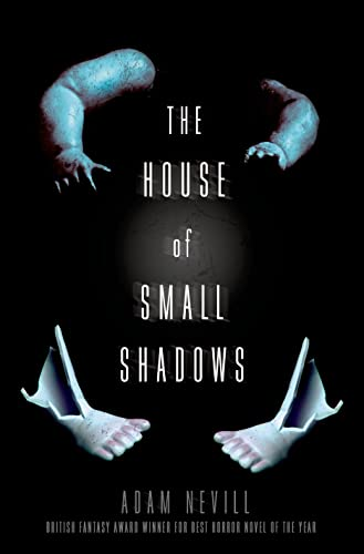 The House of Small Shadows: Nevill, Adam