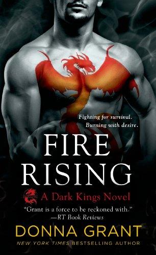 9781250041371: Fire Rising: A Dragon Romance (Dark Kings)
