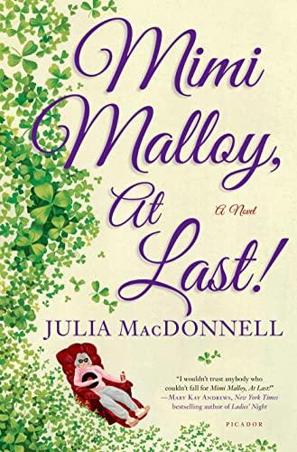 9781250041548: Mimi Malloy, At Last!: A Novel
