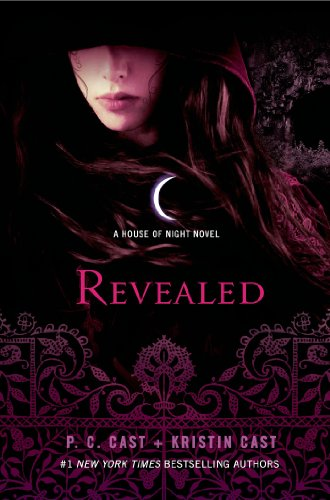 9781250041562: Revealed: A House of Night will be