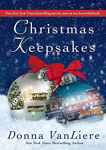 Christmas Keepsakes: Two Books in One: The Christmas Shoes & The Christmas Blessing: VanLiere, ...