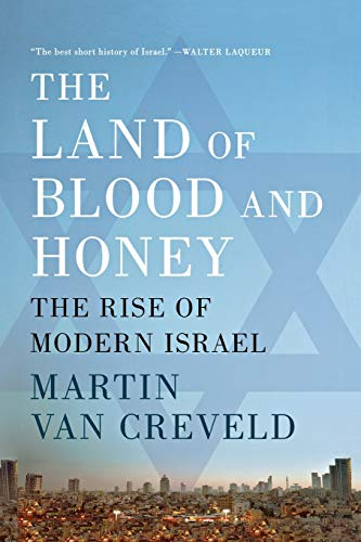9781250041852: The Land of Blood and Honey: The Rise of Modern Israel