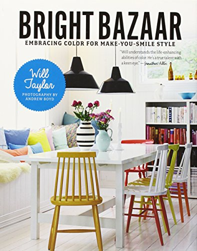 9781250042019: Bright Bazaar: Embracing Color for Make-You-Smile Style