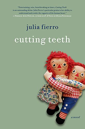 Cutting Teeth: A Novel: Fierro, Julia