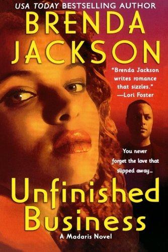 9781250042132: Unfinished Business (Madaris Family Novels)