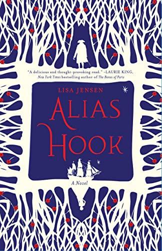 9781250042156: Alias Hook: A Novel