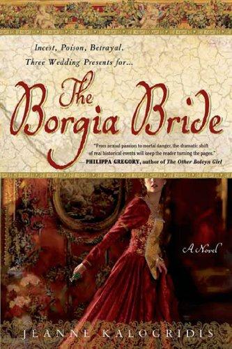 9781250042279: The Borgia Bride: A Novel