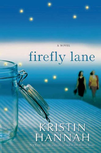 9781250042316: Firefly Lane (Reading Group Gold)