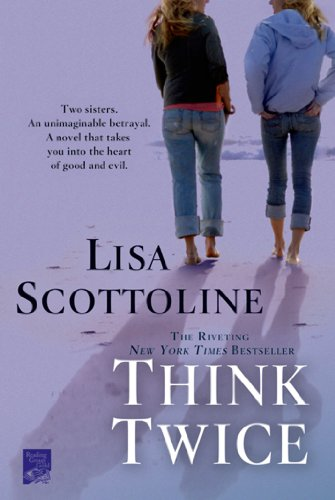 Think Twice (Rosato & Associates) (1250042364) by Scottoline, Lisa