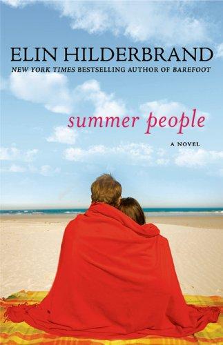 Summer People: A Novel: Hilderbrand, Elin