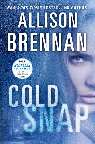 9781250042484: Cold Snap (Lucy Kincaid Novels)
