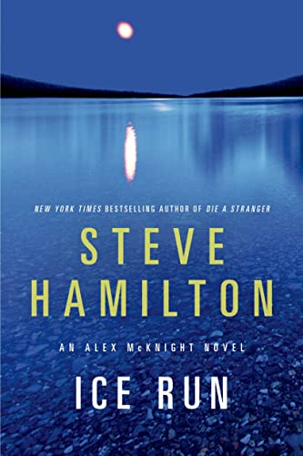 9781250042507: Ice Run: An Alex McKnight Novel