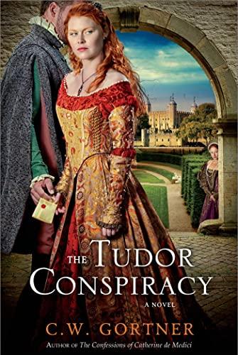9781250042774: The Tudor Conspiracy